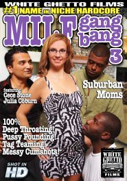 Milf Gang Bang #03 DVD Cover