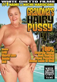 Grandma's Hairy Pussy #04 DVD Cover