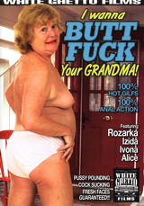 I Wanna Buttfuck Your Grandma #01