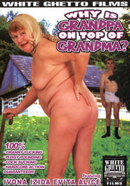 Why Is Grandpa On Top Of Grandma DVD Cover