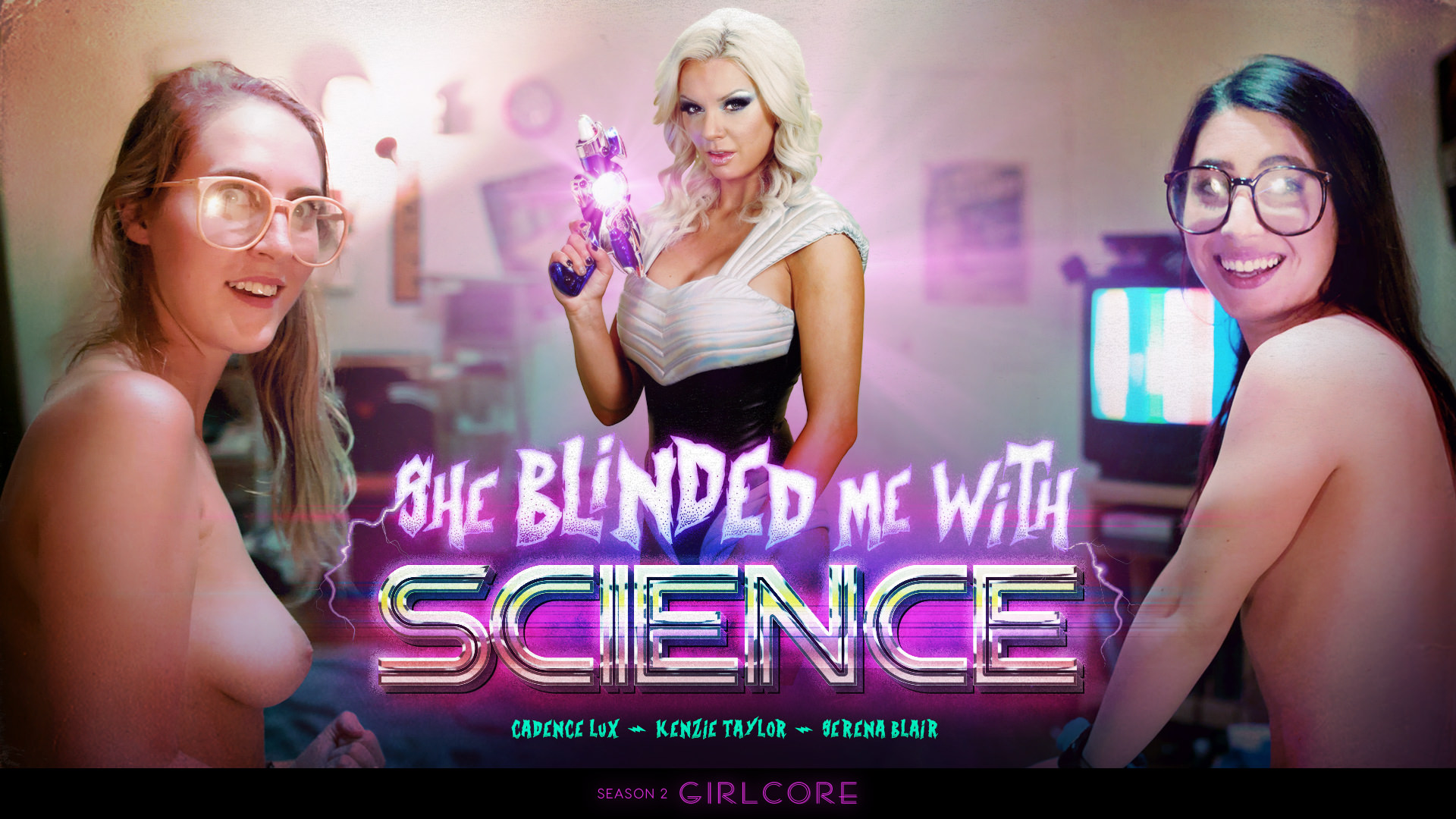 Girlcore | S2 E3 | SHE BLINDED ME WITH SCIENCE