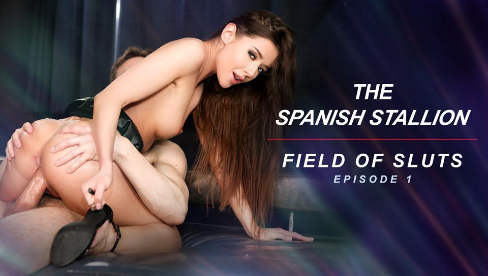 The Spanish Stallion: Field of Sluts - Episode 1