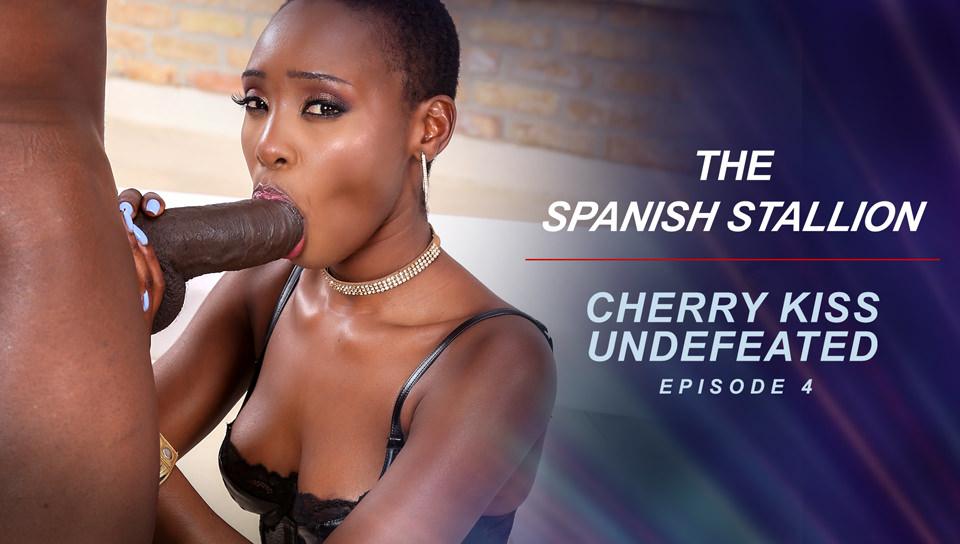 The Spanish Stallion: Cherry Kiss Undefeated - Episode 4