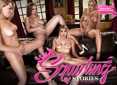 Squirting Stories Volume Two: Squirt Bukkake