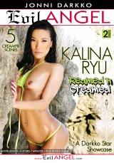 Kalina Ryu Reamed 'n Creamed