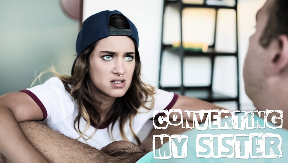 Converting My Sister, Scene #01