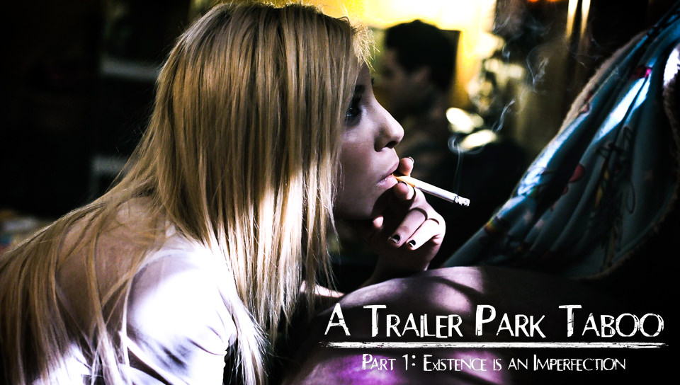 Trailer Park Taboo – Part 1 – Kenzie Reeves, Joanna Angel