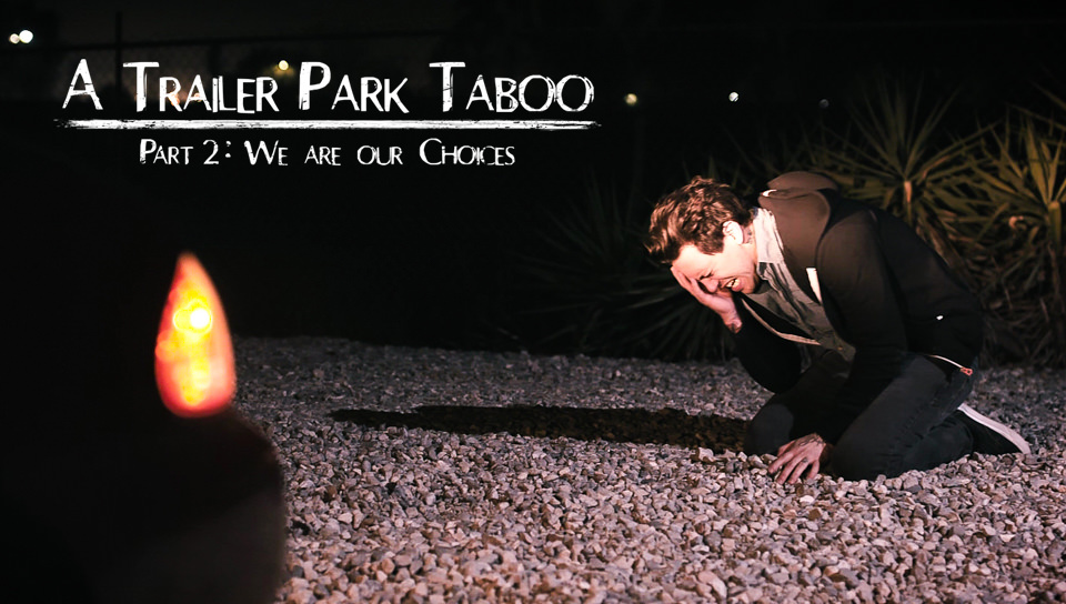 Trailer Park Taboo - Part 2