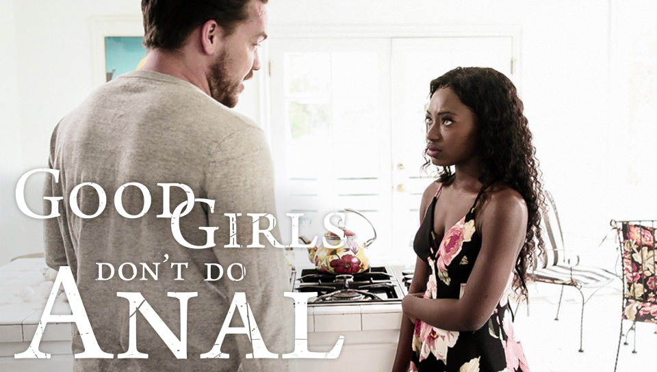 Good Girls Don't Do Anal – Noemie Bilas